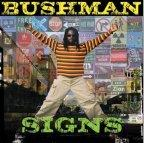 Bushman - Signs
