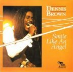 Dennis Brown - Smile Like An Angel
