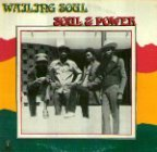 Wailing Souls (the) - Soul And Power