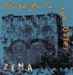 Zema - Stranger In The Gates