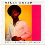 Mikey Dread - Swalk / Rockers Vibration