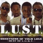 L.U.S.T. - Sweetness Of Your Love