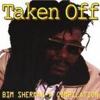 Bim Sherman - Taken Off