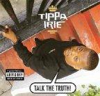 Tippa Irie - Talk The Truth !