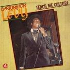 Barrington Levy - Teach Me Culture