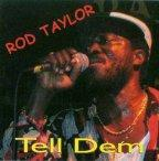 Rod Taylor - Tell Dem