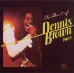 Dennis Brown - The Best Of Dennis Brown Part. 1