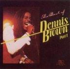 Dennis Brown - The Best Of Dennis Brown Part. 1