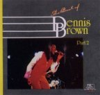 Dennis Brown - The Best Of Dennis Brown Part. 2