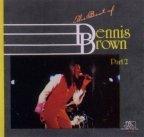 Dennis Brown - The Best Of Dennis Brown Part. 2