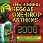 Various Artists - The Biggest Reggae One-drop Anthems 2008