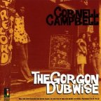 Cornel Campbell - The Gorgon Dubwise