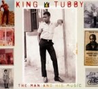King Tubby - The Man And His Music