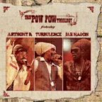 Turbulence & Anthony B & Jah Mason - The Pow Pow Triology