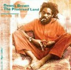 Dennis Brown - The Promised Land