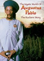 Augustus Pablo - The Rockers Story