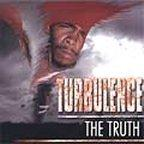 Turbulence - The Truth