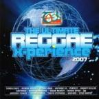 Various Artists - The Ultimate Reggae X-perience 2007