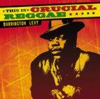 Barrington Levy - This Is Crucial Reggae