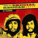 Sly Dunbar & Robbie Shakespeare - This Is Crucial Reggae