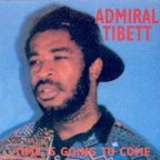 Admiral Tibet - Time Is Going To Come