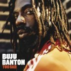 Buju Banton - Too Bad