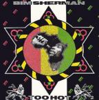 Bim Sherman - Too Hot