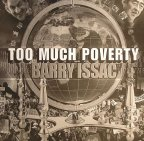 Barry Isaac - Too Much Poverty