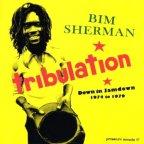 Bim Sherman - Tribulation