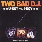 U-Roy - Two Bad D.J.