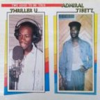 Thriller U & Admiral Tibet - Two Good To Be True