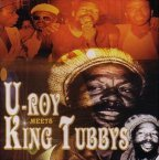 U-Roy & King Tubby - U-roy Meets King Tubbys