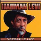 Ijahman Levi - Versatile Life