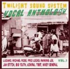 Various Artists - Vocal Anthology Vol. 1 Twilight Sound System