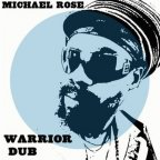 Michael Rose - Warrior Dub