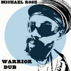 Michael Rose - Warrior Dub