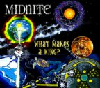 Midnite - What Makes A King