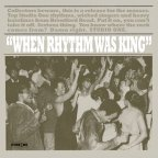 Various Artists - When Rhythm Was King