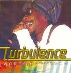 Turbulence - Words Of Wisdom