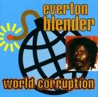 Everton Blender - World Corruption