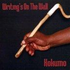 Kokumo - Writing's On The Wall