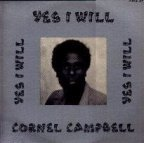 Cornel Campbell - Yes I Will