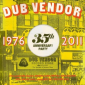Dub Vendor Records 35th Anniversary
