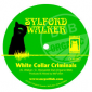White Collar Criminals by Sylford Walker