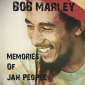Bob Marley: Memories of Jah People