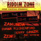 And The Sun Come Dung Riddim