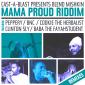 Cast-A-Blast Presents Blend Mishkin - Mama Proud Riddim Remixed