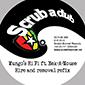 Scrub A Dub Release Their Latest Installment
