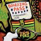 Boarding Pass by Raging Fyah
