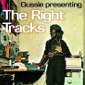 Gussie Presenting The Right Tracks